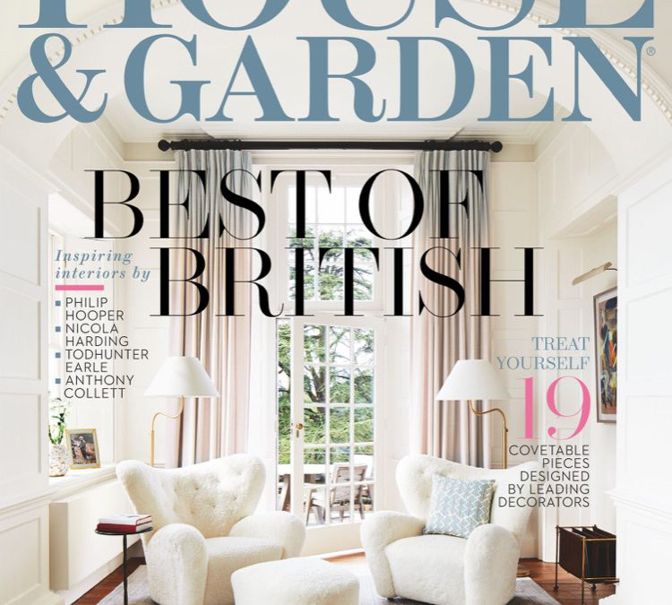 Best of British – Feature in Condé Nast House & Garden